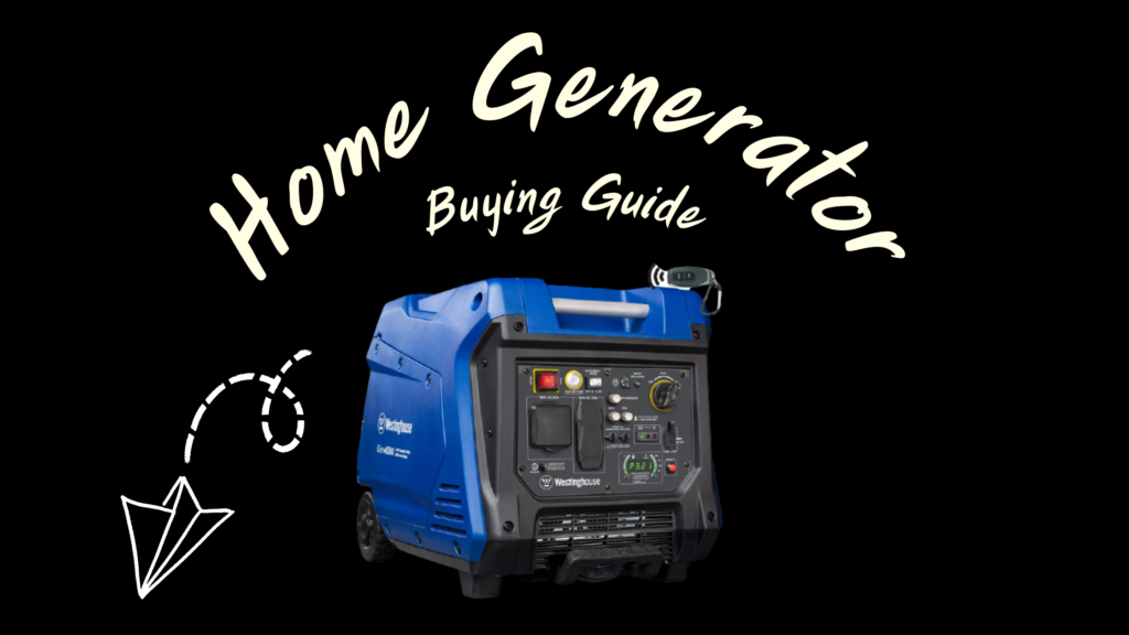 Best Home Generator Buying Guide – 30 Critical Tips (2021)